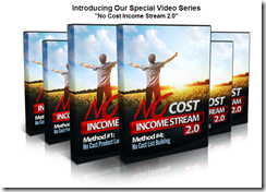 "Introducing Our Special Video Series ""No Cost Income Stream 2.0"""